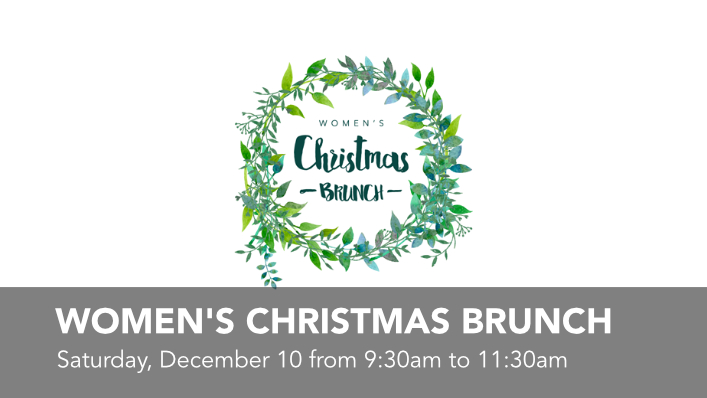 Click to register for the Womens Christmas Brunch.