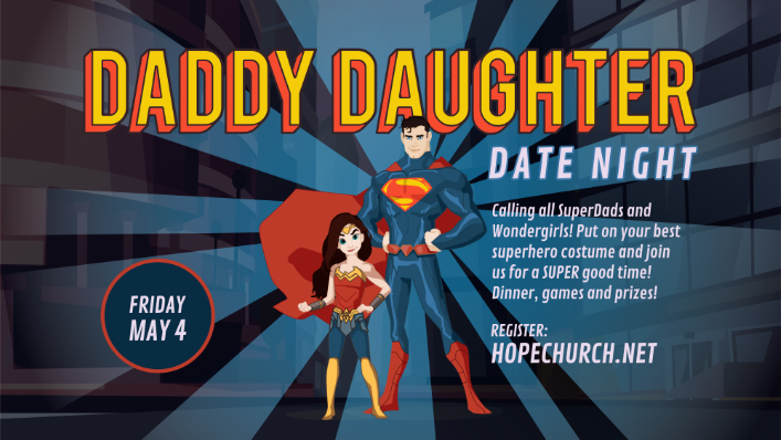 Click here to register for Daddy Daughter Date Night.