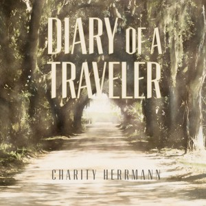 Click to hear Diary of a Traveler on iTunes