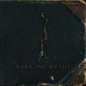 Click to hear Make Me Ready on iTunes