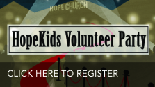 Click here to sign up for the 2018 Hope Kids volunteer party